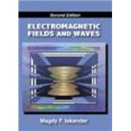 Electromagnetic Fields and Waves by Iskander, Magdy F., 9781577667834