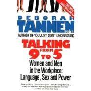 Talking from 9 to 5 by Tannen, Deborah, 9780380717835
