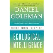 Ecological Intelligence by Goleman, Daniel, 9780385527835