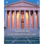 American Constitutional Law: Introductory Essays and Selected Cases by Mason; Alpheus Thomas, 9781138227835