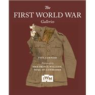 The First World War Galleries by Cornish, Paul, 9781904897835