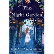 The Night Garden by Van Allen, Lisa, 9780345537836