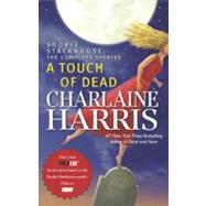 A Touch of Dead A Sookie Stackhouse Novel The Complete Stories by Harris, Charlaine, 9780441017836