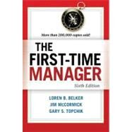 The First-time Manager by Belker, Loren B.; McCormick, Jim; Topchik, Gary S., 9780814417836