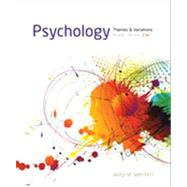 Psychology Themes and Variations, Briefer Version by Weiten, Wayne, 9781133957836
