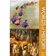 Worlds of History, Volume Two: Since 1400 : A Comparative Reader by Reilly, Kevin, 9781457617836