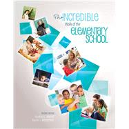 The Incredible Work of the Elementary School by Walker, Bradford L.; Wasserberg, Martin, 9781465227836