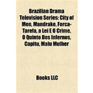Brazilian Drama Television Series by , 9781157017837