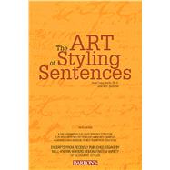 The Art of Styling Sentences: 20 Patterns for Success by Longknife, Ann; Sullivan, K. D., 9780764147838