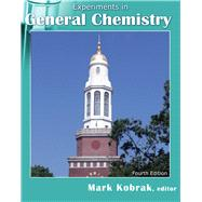 Experiments in General Chemistry by Kobrak, Mark N., 9781524917838