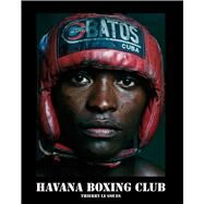 Havana Boxing Club by Le Goues, Thierry, 9781576877838