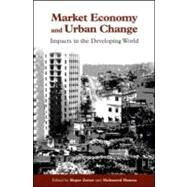Market Economy And Urban Change by Zetter, Roger; Hamza, Mohammed, 9781853837838