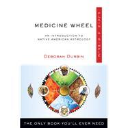 Medicine Wheel Plain & Simple by Durbin, Deborah, 9781571747839