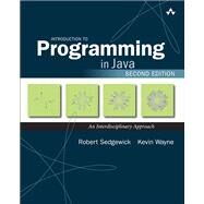 Introduction to Programming in Java An Interdisciplinary Approach by Sedgewick, Robert; Wayne, Kevin, 9780672337840