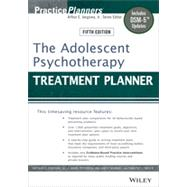 The Adolescent Psychotherapy Treatment Planner by Jongsma, Arthur E.; Peterson, L. Mark; McInnis, William P.; Bruce, Timothy J., 9781118067840
