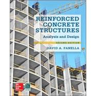 Reinforced Concrete Structures: Analysis and Design, Second Edition by Fanella, David, 9780071847841