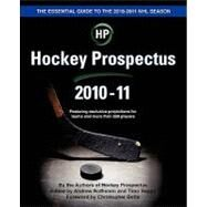 Hockey Prospectus 2010-11 by Hockey Prospectus; Rothstein, Andrew; Seppa, Timo; Botta, Christopher, 9781453817841