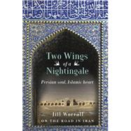 Two Wings of a Nightingale by Worrall, Jill, 9781921497841