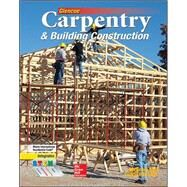 Carpentry & Building Construction Student Edition by Unknown, 9780078797842