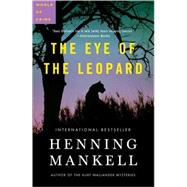 The Eye of the Leopard by Mankell, Henning; Murray, Steven T., 9780307397843