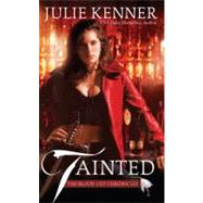 Tainted by Kenner, Julie, 9780441017843