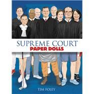 Supreme Court Paper Dolls by Foley, Tim, 9780486807843