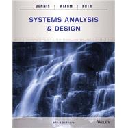 Systems Analysis and Design, 6th Edition by Dennis, 9781118897843