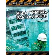 Shattering Earthquakes by Spilsbury, Louise A., 9781432937843