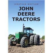 John Deere Tractors by Whitlam, Jonathan, 9781445667843