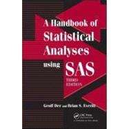 A Handbook of Statistical Analyses using SAS, Third Edition by Der; Geoff, 9781584887843