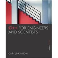 C++ for Engineers and Scientists by Bronson, Gary J., 9781133187844