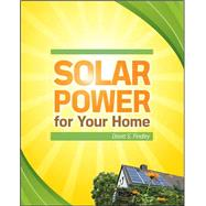 Solar Power for Your Home by Findley, David, 9780071667845