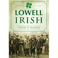 Lowell Irish by Mckean, David D., 9781467117845