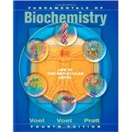 Fundamentals of Biochemistry: Life at the Molecular Level, 4th Edition by Voet, Donald; Voet, Judith G.; Pratt, Charlotte W., 9780470547847