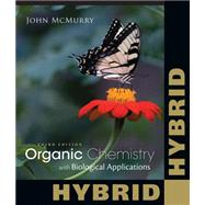 Organic Chemistry With Biological Applications, Hybrid Edition (with OWLv2 24-Months Printed Access Card) by McMurry, John E., 9781285867847