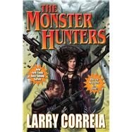 The Monster Hunters by Correia, Larry, 9781451637847
