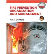 Fire Prevention Organization & Management with MyFireKit by Crawford, James, 9780135087848