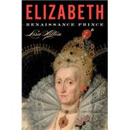 Elizabeth by Hilton, Lisa, 9780544577848