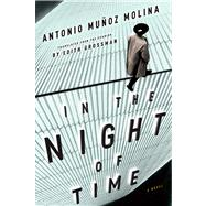 In the Night of Time by Molina, Antonio Munoz; Grossman, Edith, 9780547547848