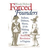 Forced Founders by Holton, Woody, 9780807847848