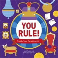 You Rule! by Lonely Planet Publications, 9781743607848