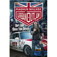 Urban Outlaw by Walker, Magnus; Roach, Martin (CON), 9780593077849