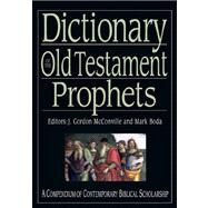 Dictionary of the Old Testament: Prophets by Boda, Mark J.; McConville, J. Gordon, 9780830817849