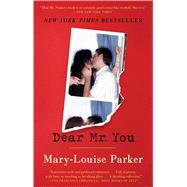 Dear Mr. You by Parker, Mary -Louise, 9781501107849
