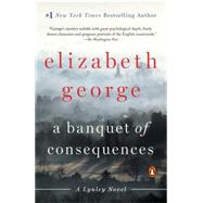 A Banquet of Consequences by George, Elizabeth, 9780451467850