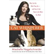 The Cat Whisperer by Nagelschneider, Mieshelle, 9780553807851