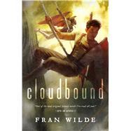 Cloudbound by Wilde, Fran, 9780765377852