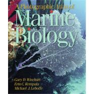 A Photographic Atlas of Marine Biology by LEBOFFE, MICHAEL, 9780895827852
