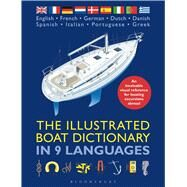 The Illustrated Boat Dictionary in 9 Languages by Unknown, 9781408187852