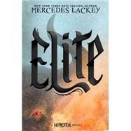 Elite by Lackey, Mercedes, 9781484707852